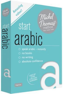 [CD] Start Arabic With the Michel Thomas Method By Wightwick, Jane/ Gaafar, Mahmoud/ Thomas, Michel